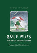 Golf Nuts: You've Got to Be Committed