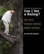 Can I Get a Ruling: Golf Rules Revealed Through Others' Mistakes