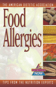 Food Allergies: The Nutrition Now Series