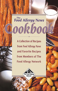 The Food Allergy News Cookbook: A Collection of Recipes from Food Allergy News and Members of the Food Allergy Network