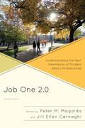 Job One 2.0: Understanding the Next Generation of Student Affairs Professionals