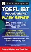 TOEFL Ibt(r) Vocabulary Flash Review