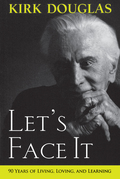 Let's Face It: 90 Years of Living, Loving, and Learning