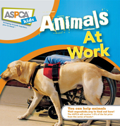 Animals at Work: ASPCA Kids