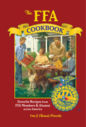 The FFA Cookbook: Favorite Recipes from FFA Members and Alumni Across America