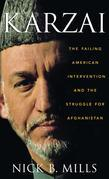 Karzai: The Failing American Intervention and the Struggle for Afghanistan