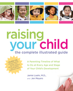 Raising Your Child: The Complete Illustrated Guide