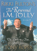 Rikki Fulton's The Reverend I.M. Jolly: One Deity at a Time, Sweet Jesus