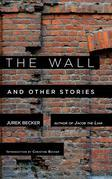 The Wall: And Other Stories