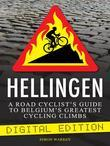 Hellingen: A Road Cyclist's Guide to Belgium's Greatest Cycling Climbs