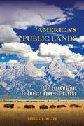 America's Public Lands: From Yellowstone to Smokey Bear and Beyond