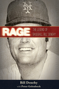 "Rage: The Legend of ""Baseball Bill"" Denehy"
