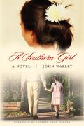 A Southern Girl: A Novel