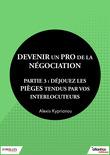 Devenir un pro de la négociation - Partie 3