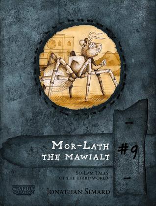 Mor-Lath the mawialt