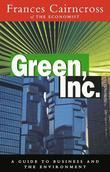 Green Inc.: Guide to Business and the Environment