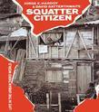 Squatter Citizen: Life in the Urban Third World