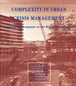Complexity in Urban Crisis Management: Amsterdam's Response to the Bijlmer Air Disaster