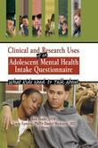 Clinical and Research Uses of an Adolescent Mental Health Intake Questionnaire: What Kids Need to Talk about