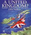A United Kingdom?: Economic, Social and Political Geographies