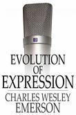 Evolution of Expression: Volume I