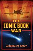 The Comic Book War: The Comic Book War