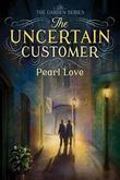 The Uncertain Customer