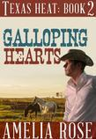 Galloping Hearts: Texas Heat: Book 2