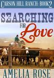 Searching for Love: Carson Hill Ranch Series: Book 2