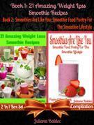 21 Healthy Green Recipes & Fruit Ninja Blender Recipes: 2 In 1 Box Set