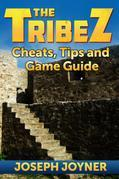 The Tribez: Cheats, Tips and Game Guide
