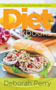 Diet Cookbooks: Comfort Food Dieting and Anti Inflammatory