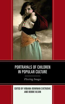 Portrayals of Children in Popular Culture: Fleeting Images