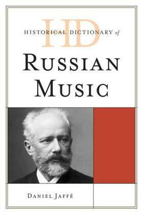 Historical Dictionary of Russian Music