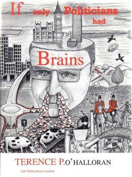 If Only Politicians Had Brains