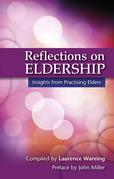 Reflections on Eldership: Reflections from Practising Elders