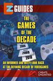 EZ Cheats Guide Game of The Decade Games