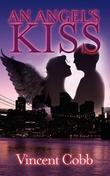 An Angels Kiss