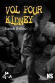 Vol pour Kidney