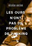 Les ours n'ont pas de problme de parking