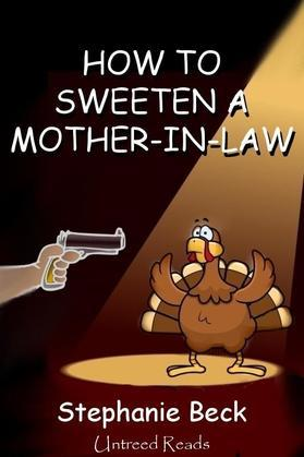 How to Sweeten a Mother-in-Law