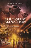 Colosseum abduction - dove la storia si unisce al futuro