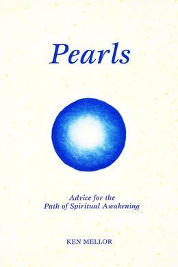 Pearls: Advice for the Path of Spiritual Awakening
