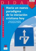 Hacia un nuevo paradigma de la iniciación cristiana