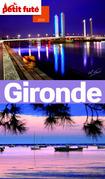 Gironde 2014 Petit Futé (avec cartes, photos + avis des lecteurs)