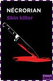 Skin Killer