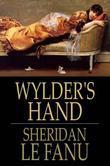 Wylder's Hand: A Novel