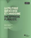 La politique québécoise et canadienne