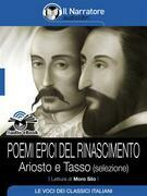 Poemi epici del Rinascimento – Ariosto e Tasso (selezione) (Audio-eBook)