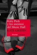 Kitty Peck y los asesinos del Music Hall
